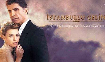 Istanbullu Gelin ( La Sposa di Istanbul )