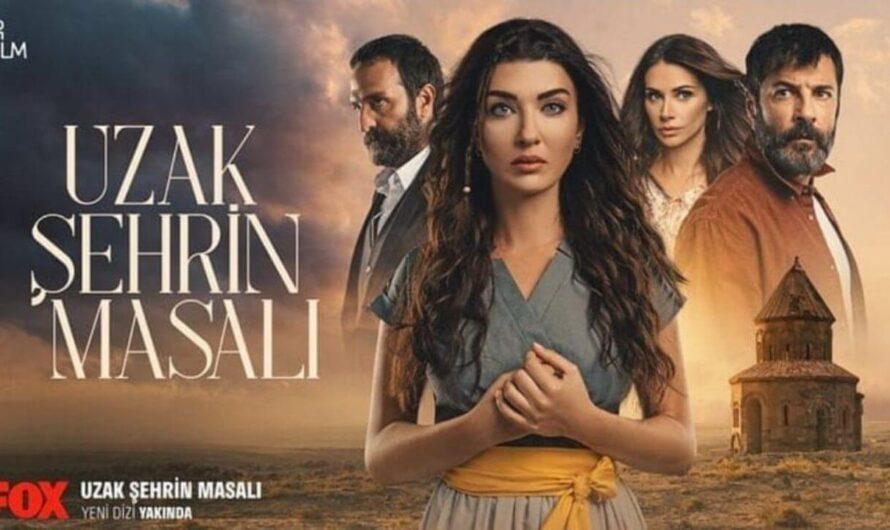 Uzak Sehrin Masalı ( Racconto della città lontana ) Trama e Cast